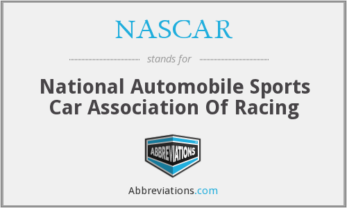 NASCAR - National Automobile Sports Car Association Of Racing