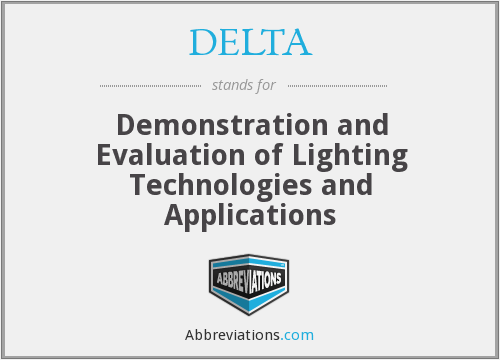 DELTA - Demonstration and Evaluation of Lighting Technologies and Applications