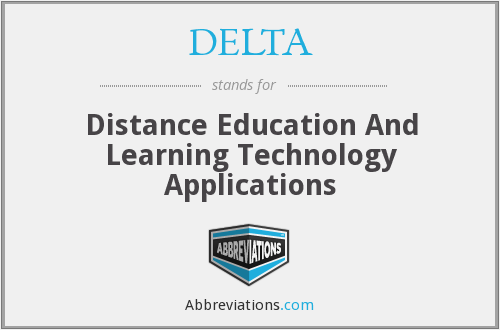 DELTA - Distance Education And Learning Technology Applications