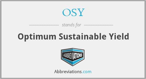 OSY - Optimum Sustainable Yield