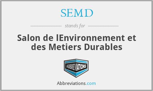 SEMD - Salon de lEnvironnement et des Metiers Durables
