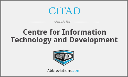 What does CITAD stand for?
