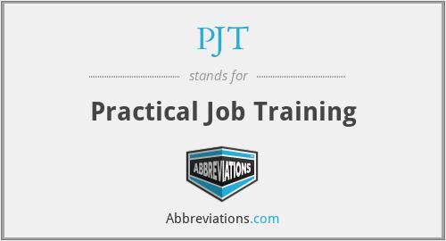 PJT - Practical Job Training