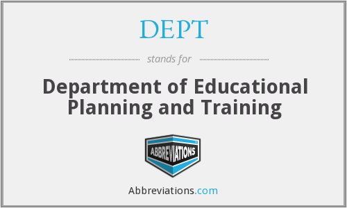 DEPT - Department of Educational Planning and Training