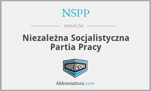 NSPP - Niezależna Socjalistyczna Partia Pracy