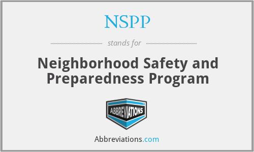 NSPP - Neighborhood Safety and Preparedness Program