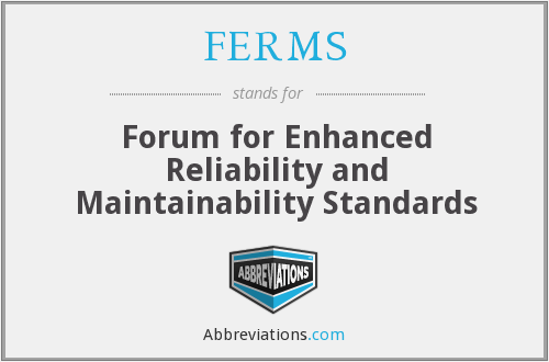 What does FERMS stand for?