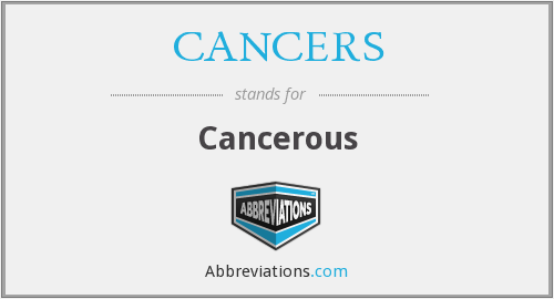 What does CANCERS stand for?