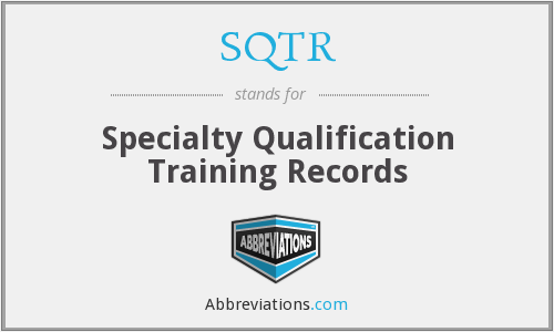 SQTR - Specialty Qualification Training Records