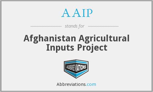 AAIP - Afghanistan Agricultural Inputs Project