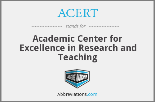 ACERT - Academic Center for Excellence in Research and Teaching