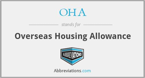 OHA - Overseas Housing Allowance