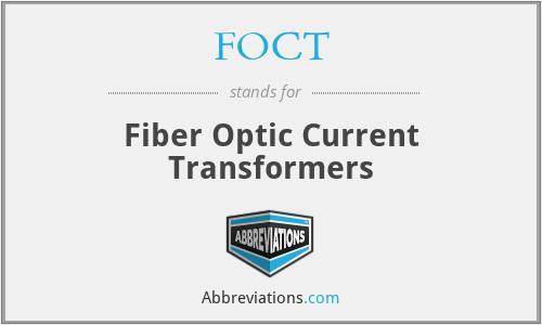 FOCT - Fiber Optic Current Transformers