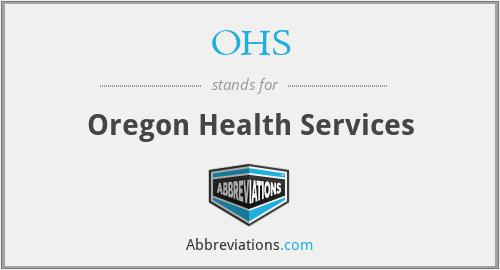 OHS - Oregon Health Services