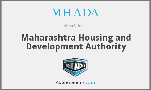 What does MHADA stand for?