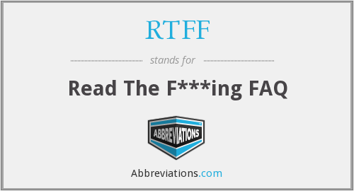 What does RTFF stand for?