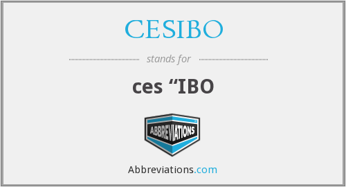 What does CESIBO stand for?