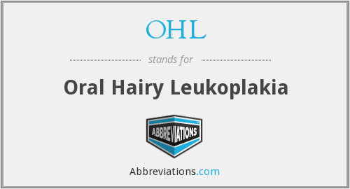 OHL - Oral Hairy Leukoplakia
