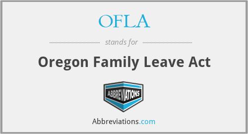 OFLA - Oregon Family Leave Act