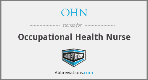 OHN - Occupational Health Nurse