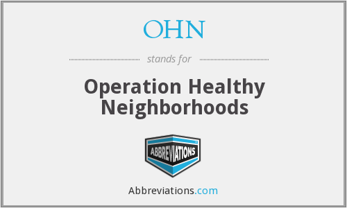 OHN - Operation Healthy Neighborhoods