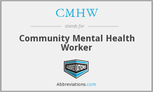 What does CMHW stand for?