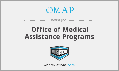 OMAP - Office of Medical Assistance Programs