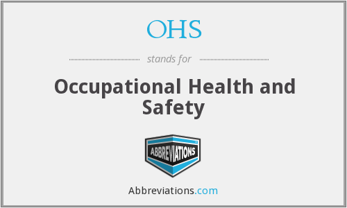 What does OHS stand for?