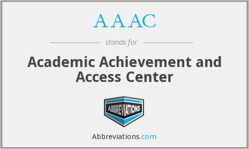 AAAC - Academic Achievement and Access Center