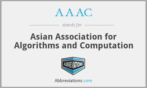 AAAC - Asian Association for Algorithms and Computation