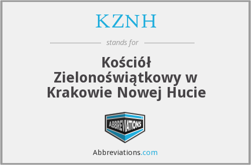 What does KZNH stand for?