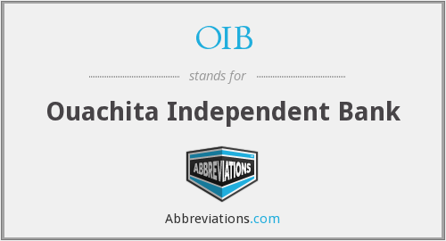 OIB - Ouachita Independent Bank