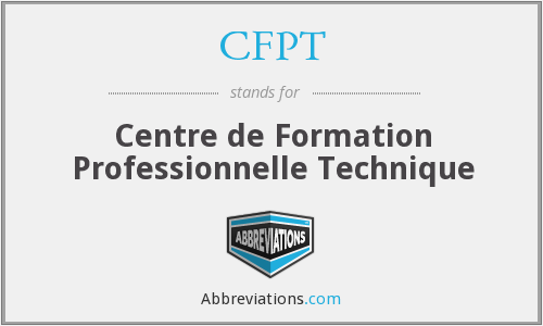 What does CFPT stand for?