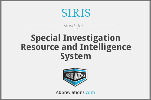 SIRIS - Special Investigation Resource and Intelligence System
