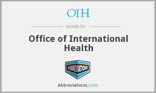 OIH - Office of International Health
