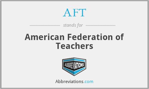 AFT - American Federation of Teachers