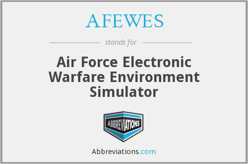 AFEWES - Air Force Electronic Warfare Environment Simulator