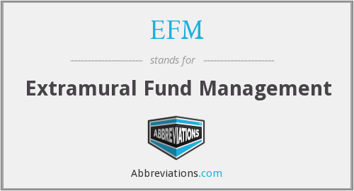 EFM - Extramural Fund Management