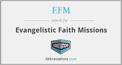 EFM - Evangelistic Faith Missions