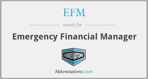 EFM - Emergency Financial Manager
