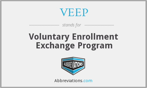 VEEP - Voluntary Enrollment Exchange Program