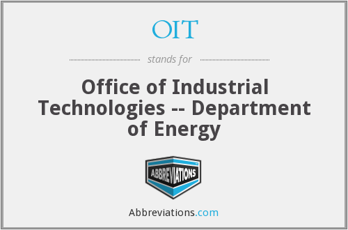 OIT - Office of Industrial Technologies -- Department of Energy