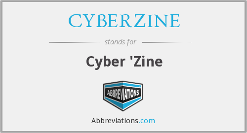 What does CYBERZINE stand for?