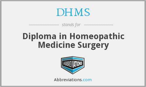 DHMS - Diploma in Homeopathic Medicine Surgery