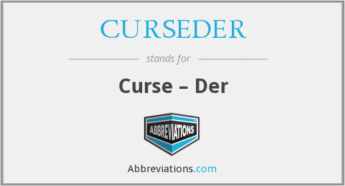 What does CURSEDER stand for?