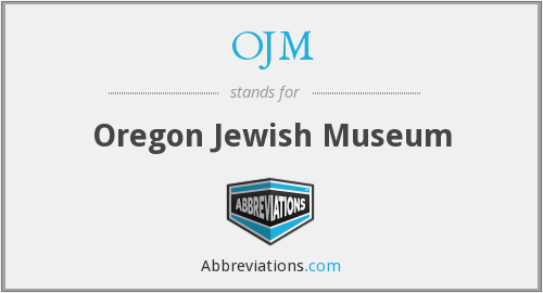 OJM - Oregon Jewish Museum