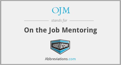 OJM - On the Job Mentoring
