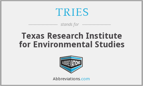 TRIES - Texas Research Institute for Environmental Studies