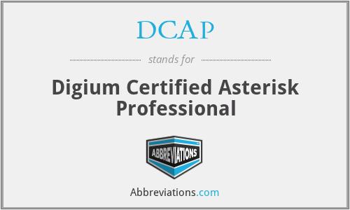 DCAP - Digium Certified Asterisk Professional