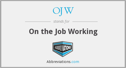 OJW - On the Job Working